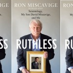 Ruthless Ron Miscavige
