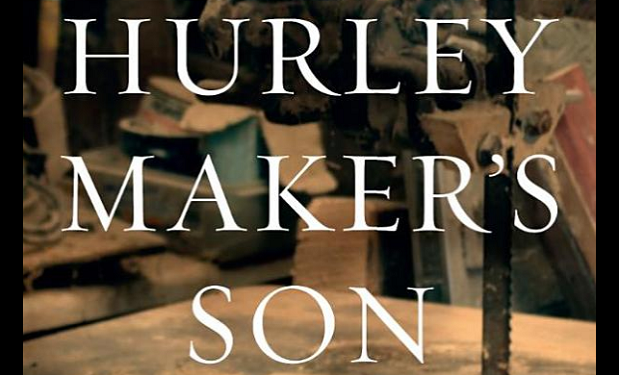 The Hurley Maker's Son by Patrick Deely