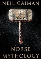 Neil Gaiman Norse Mythology Accomplice To the Gods