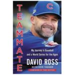 David Ross Teammate book