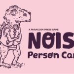 Noisy Person Game Kickstarter