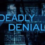 Deadly Denial Dateline NBC