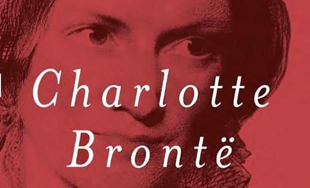 Charlotte Bronte A Fiery Heart