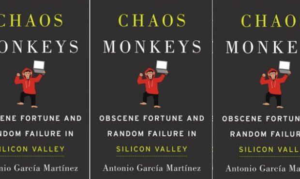 Chaos Monkeys (HarperCollins)