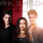Drink Slay Love promo Lifetime