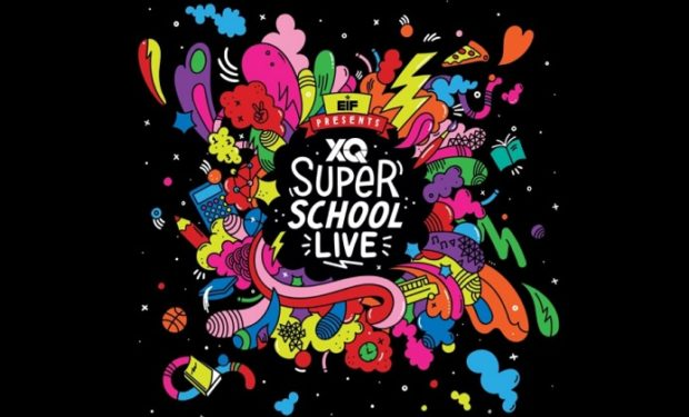 EIF Presents XQ Super School Live