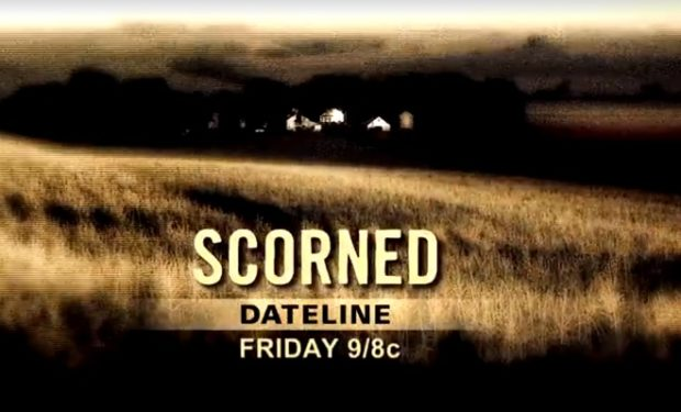 Scorned episode on Dateline