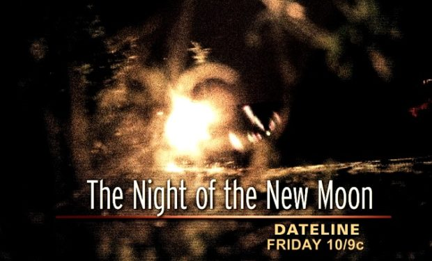 Night of the New Moon Dateline NBC