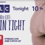 Skin Tight on TLC