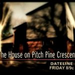 Pitch Pine Crescent on Dateline