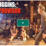 Matt Higgins the Improvisor