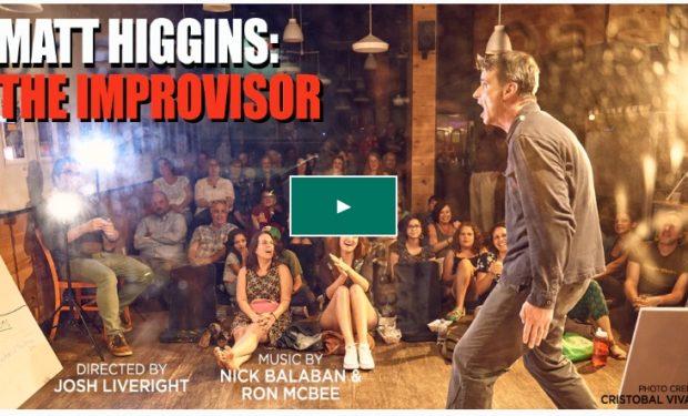 Matt Higgins the Improvisor