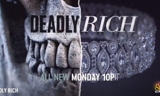 Deadly Rich CNBC