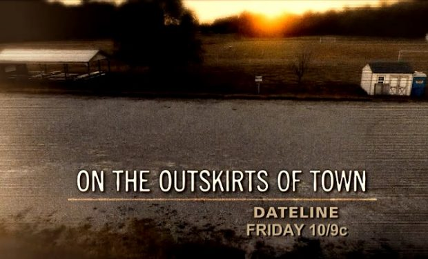 Dateline Halee Outskirts of Town NBC
