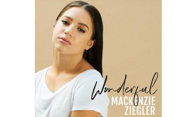 Mackenzie Ziegler Wonderful