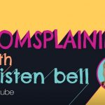Momsplaining with Kristen Bell on ellentube